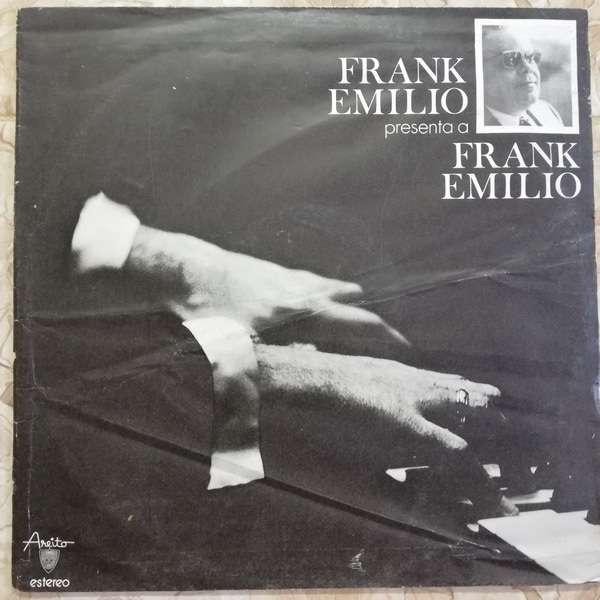 Frank Emilio Presenta a Frank Emilio