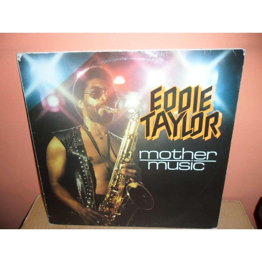 EDDIE TAYLOR Mother Music