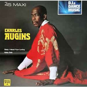 Charles Augins Baby i need your loving
