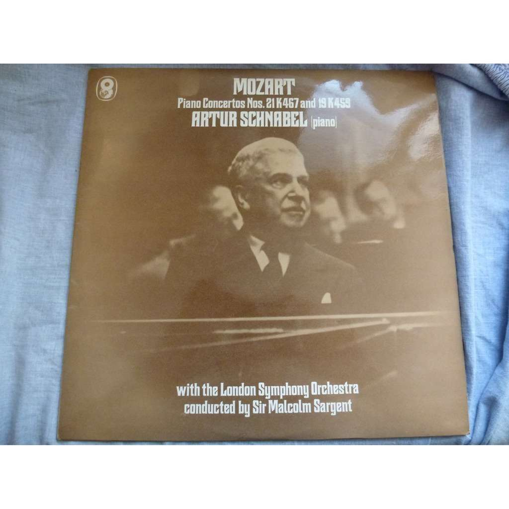 artur schnabel - sir malcolm sargent Mozart : piano concerto n° 21 k.467 and n° 19 k.459 - ( near mint condition )