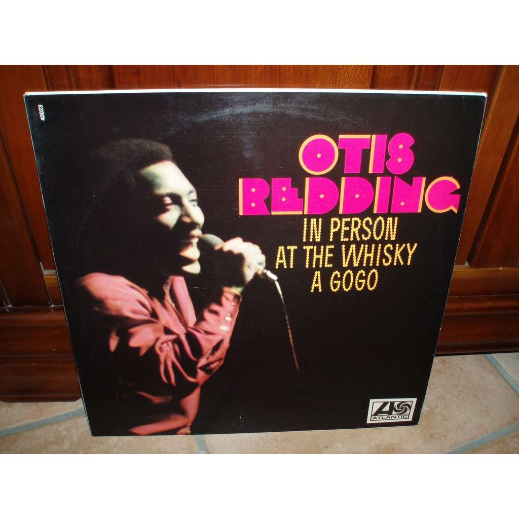 otis redding IN PERSON AT THE WHISKY A GOGO.