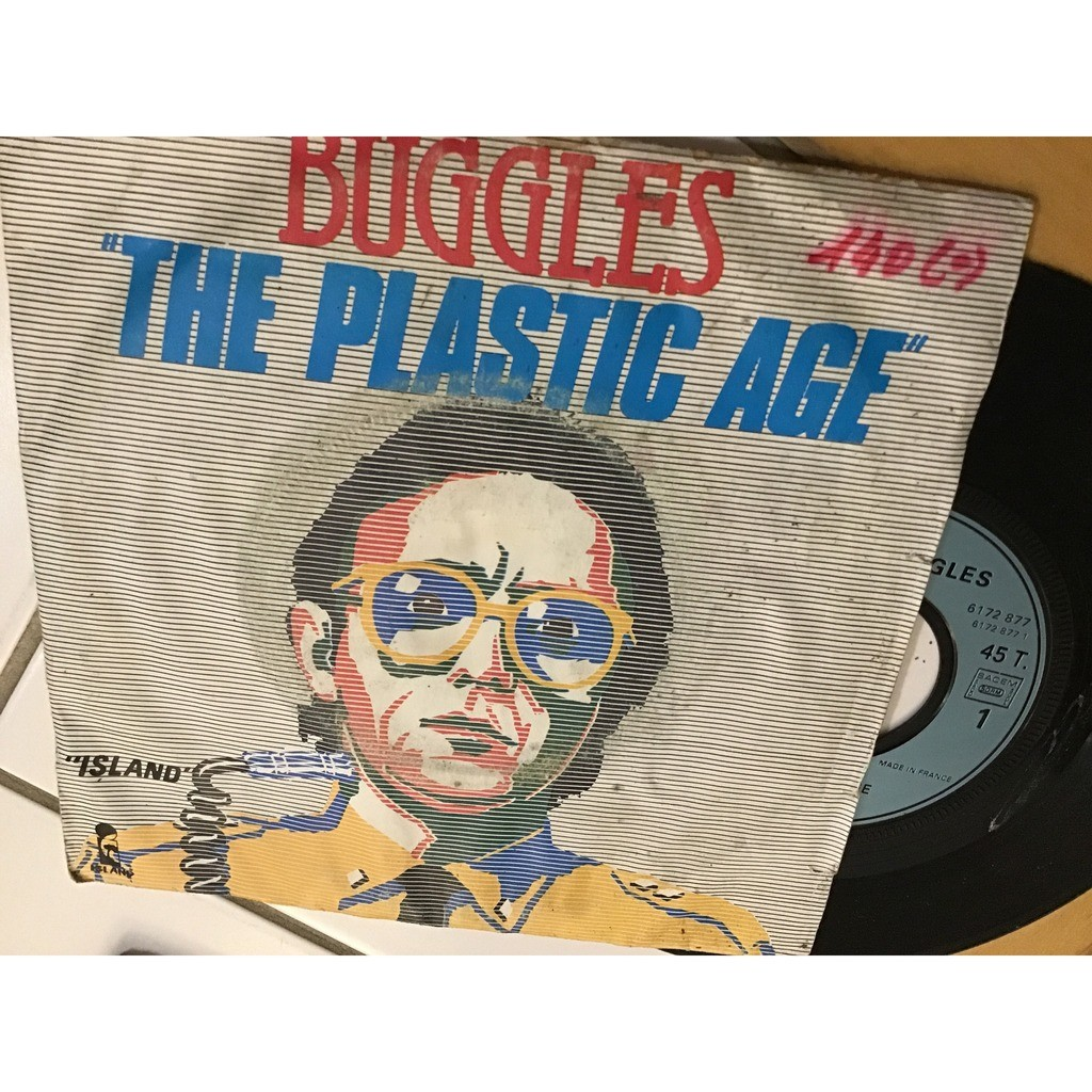 THE BUGGLES THE PLASTIC AGE / ISLAND