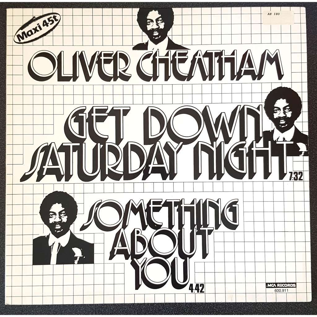 OLIVER CHEATHAM get down saturday night / something about you