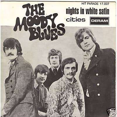 THE MOODY BLUES NIGHTS IN WHITE SATIN / CITIES