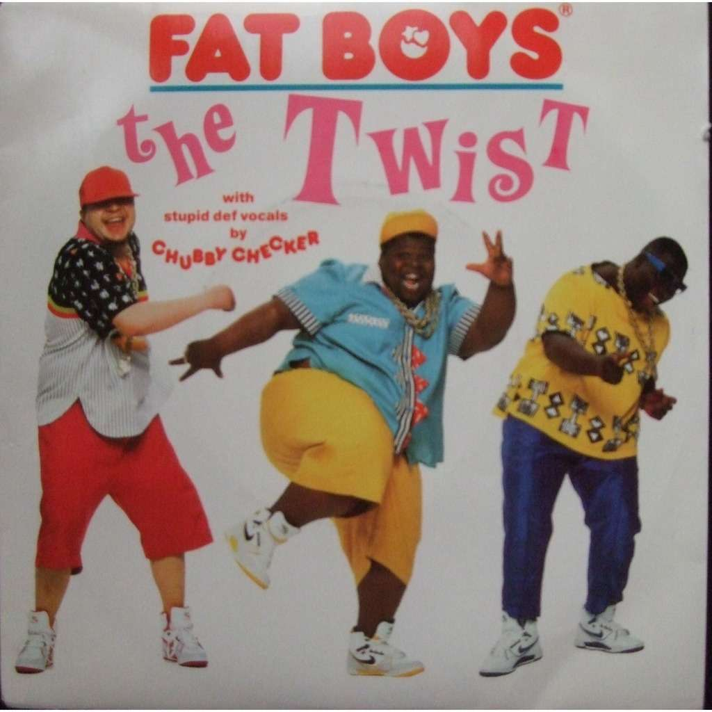 FAT BOYS FAT BOYS °° THE TWIST