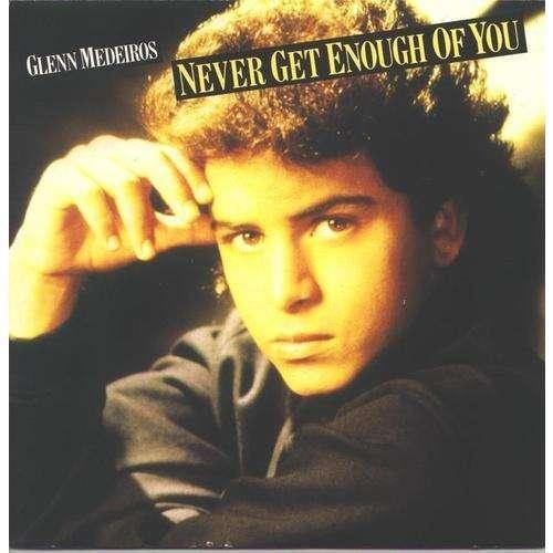 Glenn MEDEIROS never get enough of you - 3mix