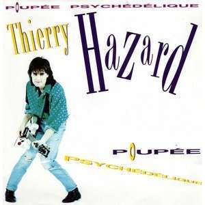 THIERRY HAZARD POUPEE PSYCHEDELIQUE - BACK IN THE SIXTIES