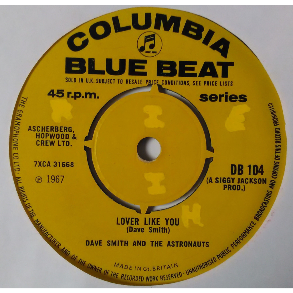 Dave Smith & Astronauts Lover Like You / Cup Of Love