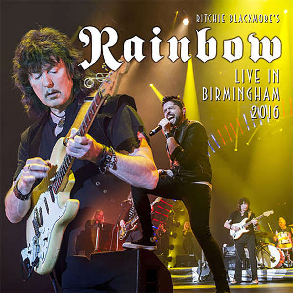 Ritchie Blackmore's Rainbow Live In Birmingham 2016