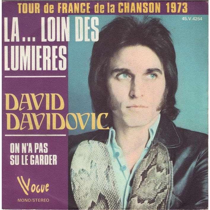 DAVID DAVIDOVIC LA...LOIN DES LUMIERES/ON N'A PAS SU LE GARDER.France