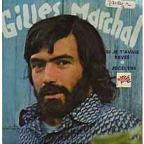 Gilles Marchal Si je t'avais rêvé + Jocelyne