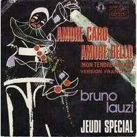 LAUZI BRUNO amore caro amore bello ( version française : mon tendre amour ) / jeudi special
