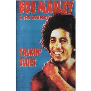 Bob Marley & The Wailers Talkin' Blues