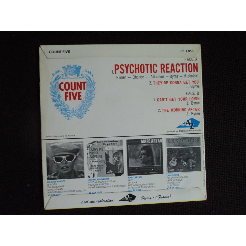 count five Psychotic reaction + 3