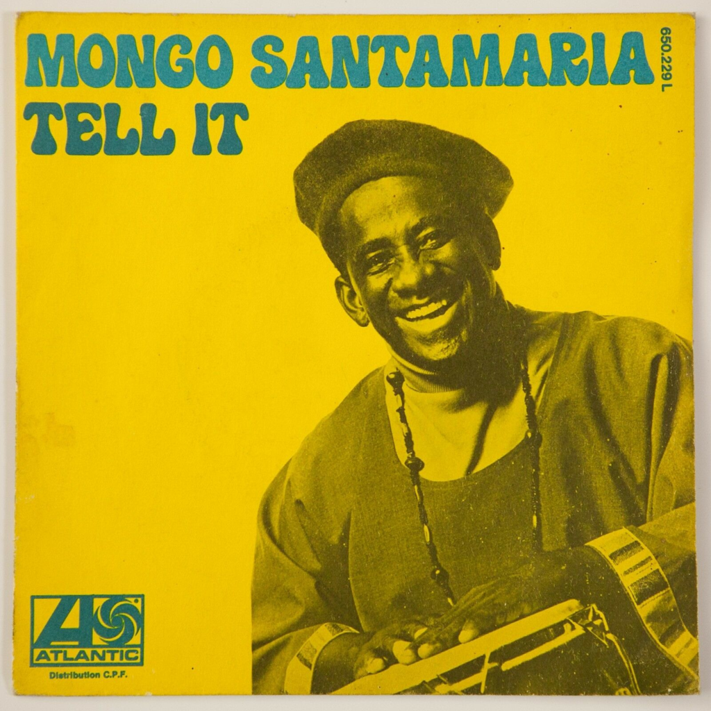 Mongo Santamaria Tell It / Hippo Walk (Latin Funk)