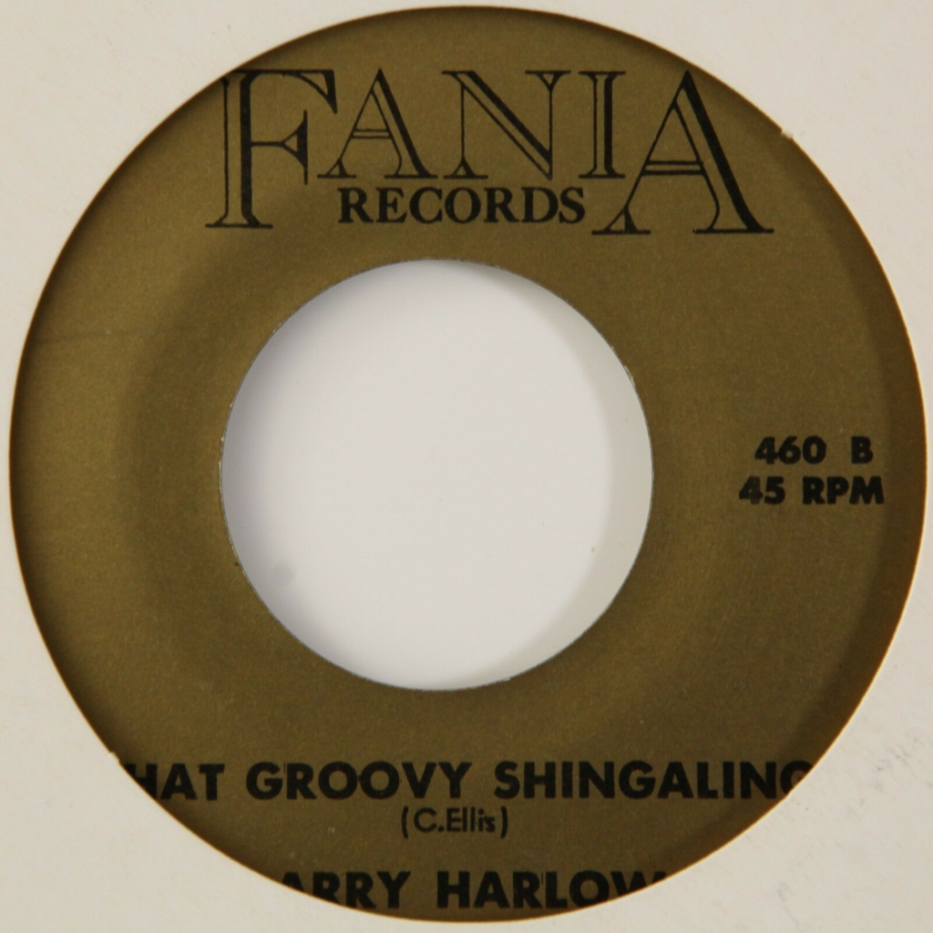 Larry Harlow Mess Around/That Groovy Shingaling (Boogaloo)