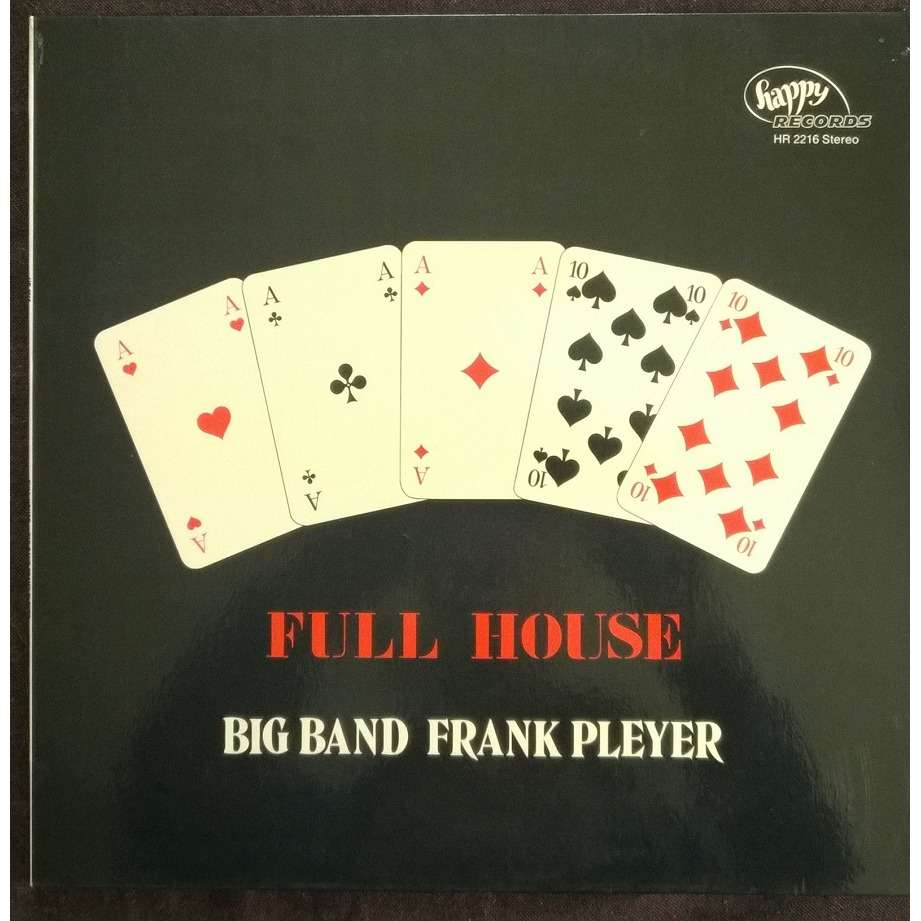 big band frank pleyer full house