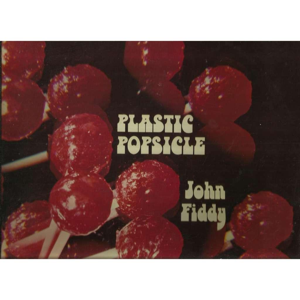 john fiddy plastic popsicle