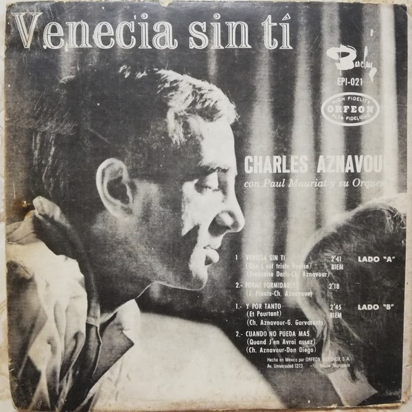 Charles Aznavour Venecia sin ti/ Formi formidable/Y por tanto/Cuando no pueda mas