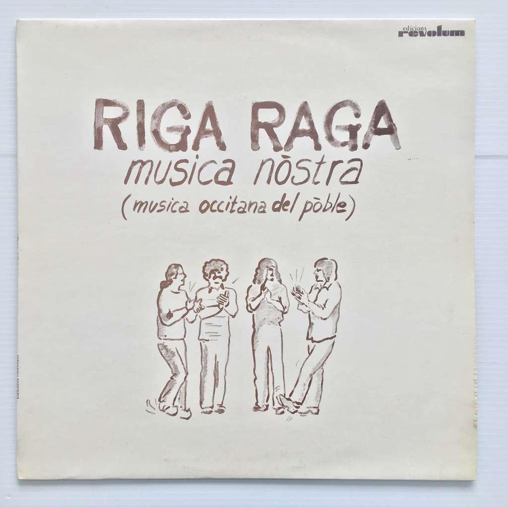 riga raga Musica Nòstra (Musica Occitana Del Poble