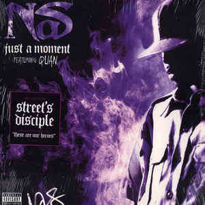 Nas Just A Moment / These Are Our Heroes