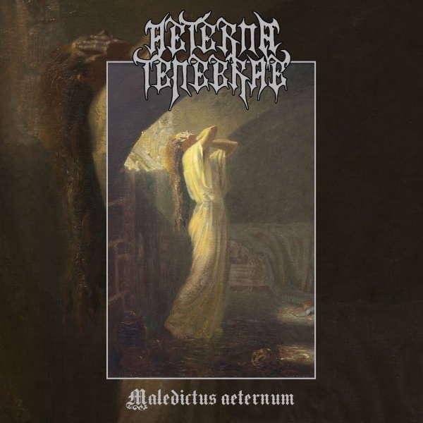 Aeterna Tenebrae Maledictus aeternum