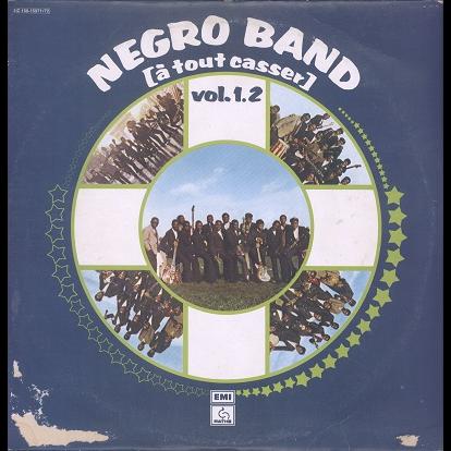 Negro Band A tout casser vol.1.2