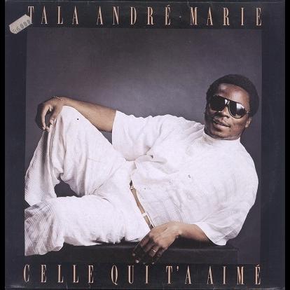 Tala André-Marie Celle qui t'a aimé