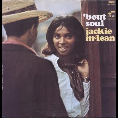 Jackie McLean 'bout soul