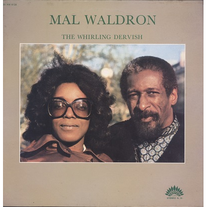 Mal Waldron The Whirling Dervish