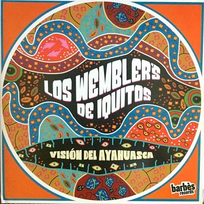 Los Wembler's De Iquitos Vision del Ayahuasca
