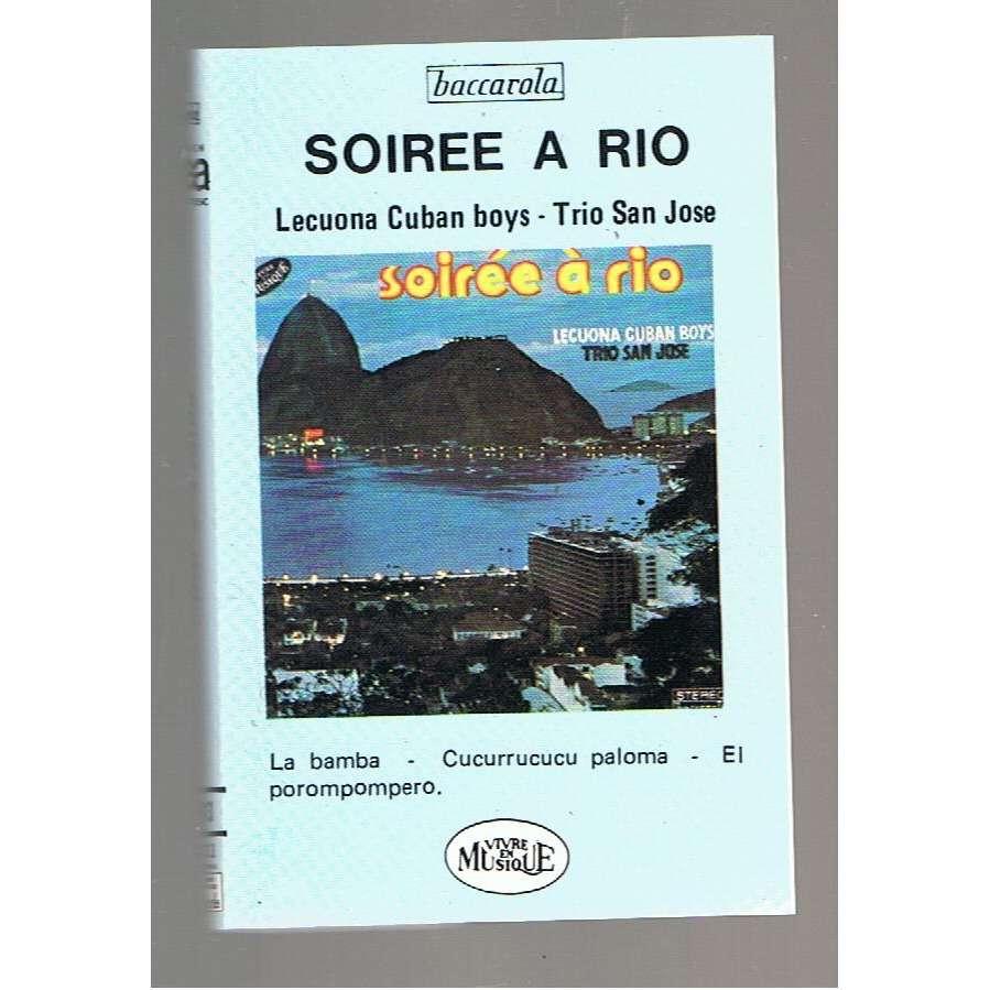 LECUONA CUBAN BOYS / TRIO SAN JOSE SOIREE A RIO