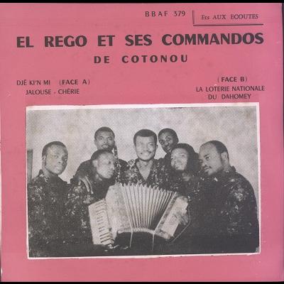 El Rego et ses Commandos de Cotonou Dje Ki'N Mi / La Loterie Nationale Du Dahomey