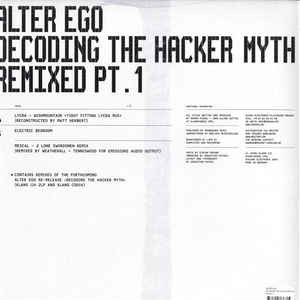 alter ego Decoding The Hacker Myth (Remixed Pt. 1)