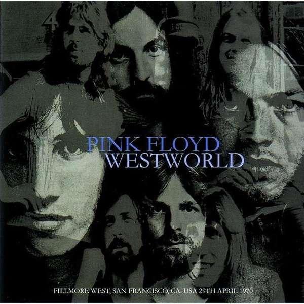 pink floyd Westworld - Live at Fillmore West, San Francisco USA 29th April 1970. Stereo soundboard recording