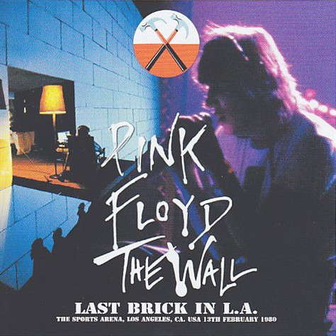 pink floyd Last Brick In L.A - Live at The Sports Arena, Los Angeles, CA. USA 13th February 1980