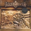 BOLT THROWER - Those Once Loyal (lp) Ltd Edit 180 Gram Black Vinyl + Poster & Gatefold Sleeve -E.U - 33T