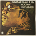 MARSHALL HOOKS & CO. - Hookin' It / I Want The Same Thing Tomorrow - 45T (SP 2 titres)