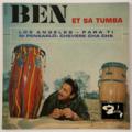 BEN ET SA TUMBA - Los Angeles +3 - 45T (EP 4 titres)