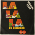 EL CHICLES - La La La / At Number One - 45T (SP 2 titres)