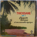CHIQUITA SERRANO ET SON ENSEMBLE TYPIQUE - Thiossane vol.1 - LP