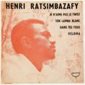 HENRI RATSIMBAZAFY - Je N'aime Pas Le Twist (Madagascar) - 45T (SP 2 titres)