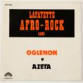 LAFAYETTE AFRO ROCK BAND - Oglenon / Azeta (Afro/Funk) - 45T (SP 2 titres)