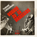 LOS PATOS - Voodoo Ju Ju Obsession (Afro/Beat Funk) - 45T (SP 2 titres)