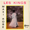 LES KINGS - Maxi Robe (Martinique) - 45T (SP 2 titres)
