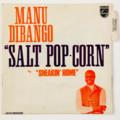 MANU DIBANGO - Salt Pop-Corn (Afro/Funk) - 45T (SP 2 titres)