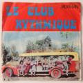 CLUB RYTHMIQUE - Mon P'tit Nénène (Reunion) - 45T (SP 2 titres)