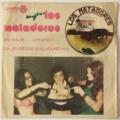 LOS MATADORES - En Italie... A Napoli (Madagascar) - 45T (SP 2 titres)