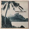 EDDIE LUND - Adieu Aux Iles ( Tahiti) - 45T (EP 4 titres)