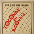 LES AMIS DES ONDES - Joconde En Bigoudis (Antilles) - 45T (SP 2 titres)